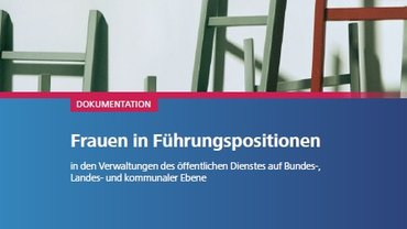 Dokumentation - Frauen in Führungspositionen